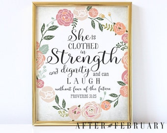 Bible Verse Nursery Art Print // She is Clothed in Strength // Proverbs 31:25 Shabby Floral Calligraphy Art Print //NSTANT DOWNLOAD No.P118