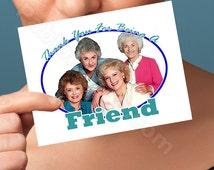 Funny Birthday Card | The Golden Girls  Card | anniversary bday congratulations wedding I love you pop culture blank friendship boyfriend