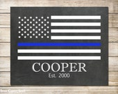 PRINTABLE Art Police Officer Gift Police Officer Thin Blue Line Flag Law Enforcement Officer Gift Personalized Police Gift