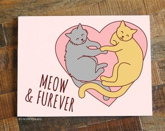 "Love Card ""Meow & Furever"" - Funny Anniversary Card, Cat Lover Card, Valentine's Day Card, Funny Pun Card, Funny Cat Card, Cat Cuddles Card"