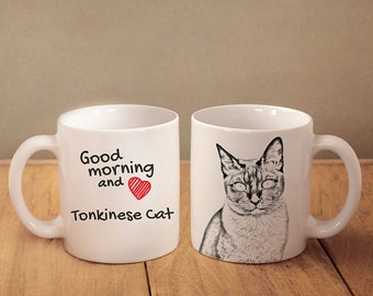 """Tonkinese cat  - mug with a cat and description:""""Good morning and love..."""" High quality ceramic mug. NEW COLLECTION!"""