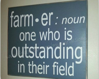 Farmer, definition sign, one who is outstanding in their field, perfect ffa gift, farm decor-sign, farming accent sign