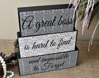 Gift for Boss, A Great Boss is Hard to Find And Impossible To Forget, Boss Day Gift, Boss Quote, Christmas Gift for Boss, Office Desk Decor