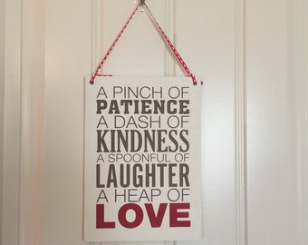 Patience Kindness LOVE sign