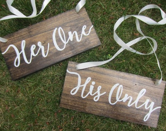 Rustic wedding signs, wood wedding signs, wedding chair signs, wedding table signs, his one her only, mr and mrs table signs, wedding decor