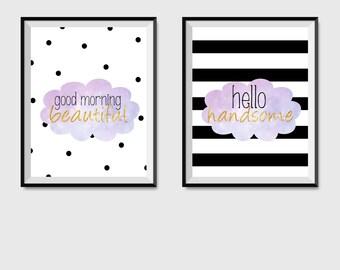 Good Morning Beautiful, Hello Handsome, Digital Print, Wall Art, Printable Art, Couples Quote