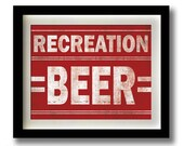 "Recreation Beer - 11x14"" print"