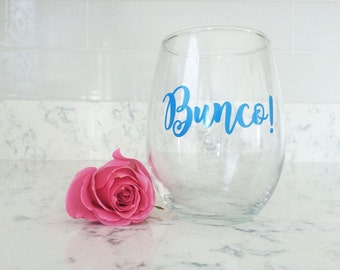 Bunco Wine Glass - Bunco Night Gift - Mommys Night Out Gift - Funny Wine Glass - Stay at Home Mommy Gift  - Girls Night Gift - Dice Game