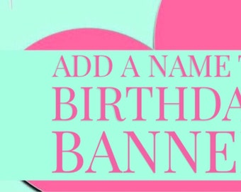 Birthday Banner NAME - add to order