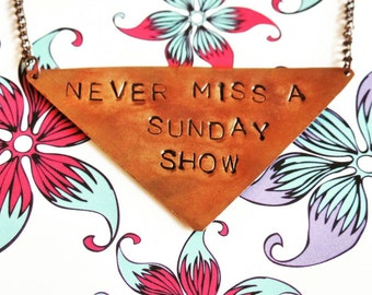 Never Miss A Sunday Show Necklace, Phish, String Cheese Incident, Umphrey's McGee, Hand Stamped Copper Necklace