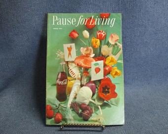 Coca Cola Pause for Living Magazine Brochure Spring 1959