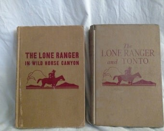 2 Vintage The Lone Ranger Hardcover Books 1950 The Lone Ranger and Wild Horse Canyon 1940 The Lone Ranger and Tonto