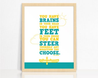 You Have Brains In Your Head DR SEUSS Quote Wall Print | Nursery Decor | Children's Room Print