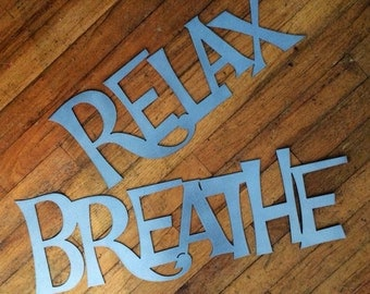 SET: Metal BREATHE and RELAX Signs