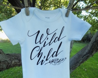 Wild Child Baby Onesie or Tee