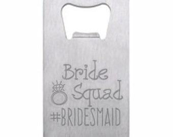 Bride Squad Hashtag Wallet Card Bottle Opener Engraved Personalized
