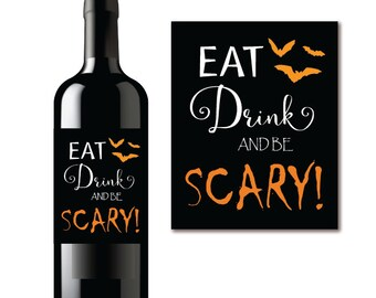 Halloween Wine Labels, Eat Drink and be Scary Champagne Bottle Labels, Party Favors, INSTANT DOWNLOAD