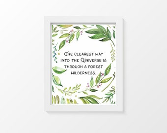 John Muir Quote | Nature Lover Print | Inspirational Quote Print | Nature Decor | Adventure Quote Print | The Clearest Way Through