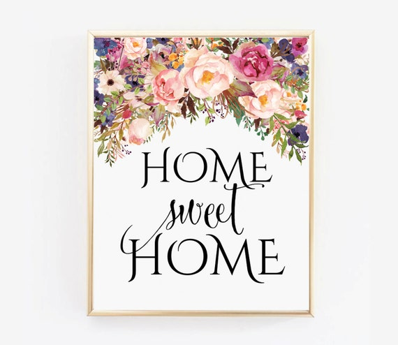 Home Sweet Home Wall Art home sweet home watercolor flowers printable wall art