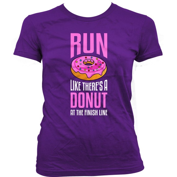 Run like there's a donut at the finish line!