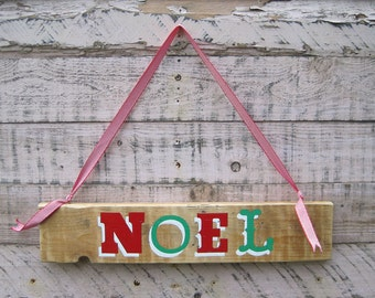NOEL Handpainted Upcycled Christmas Sign: Reclaimed Wood, Christmas Decoration - Ready to Ship