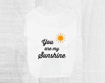 You Are My Sunshine Dog Tee. White Dog T-Shirt w/ Black Rustic Font & Sun. Cute Dog Clothes. Adorable Pet Apparel. Dog Shirt. Custom Design.