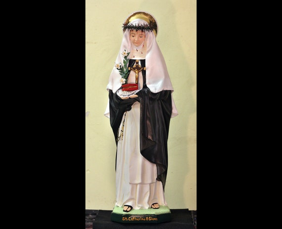 "St. Catherine of Siena 26"" Patroness against fire, illness, miscarriages, people ridiculed for their faith, sexual temptation, and nurses."