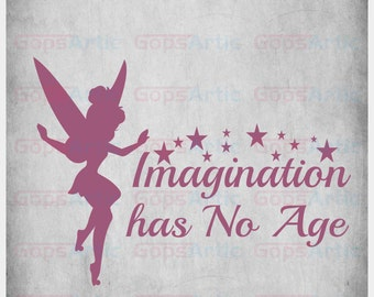Tinkerbell-Imagination has no Age--SVG,DXF,PNG Files