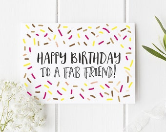 Friend Birthday Card / Birthday Card For Friend / Happy Birthday to a fab Friend / Birthday Card / Fun Birthday Card / Cute Birthday card