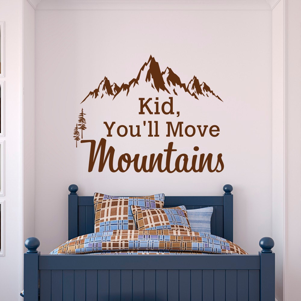 Dr Seuss Kid You Ll Move Mountains: Mountain Wall Decal Dr Seuss Quote Kid You'll By FabWallDecals
