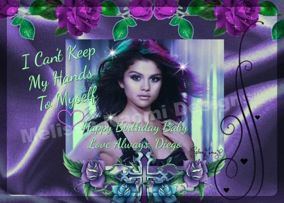 Personalized Selena Gomez Card Valentine Card Birthday Card – Birthday Card Lyrics