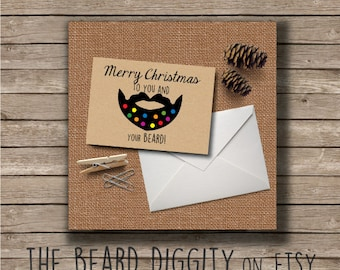 Christmas Card, Christmas Beard Card, Merry Christmas to You and Your Beard Card, The Beard Diggity, Manly Gift, Beard Gift, Decorated Beard