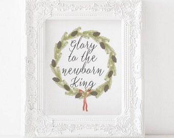 Glory to the newborn King - Christmas printable, christmas print, holiday printable, holiday print, religious christmas printable, christmas