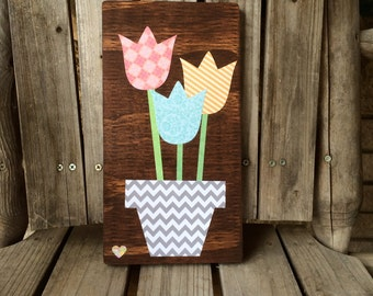 Handmade tulips, pot of paper flowers wooden sign