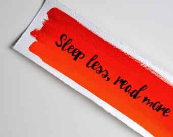 Bookmark - Sleep less, read more