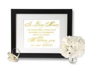Gold Foil Print, In loving memory wedding sign, Wedding Print, wedding signage, loving memory, foil wedding sign