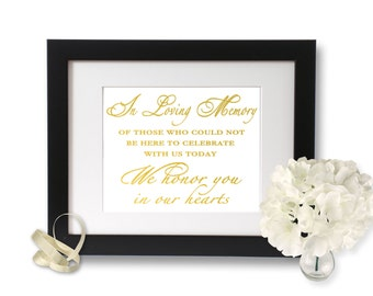 Gold Foil Print, In loving memory wedding sign, Wedding Print, wedding signage, loving memory, foil wedding sign