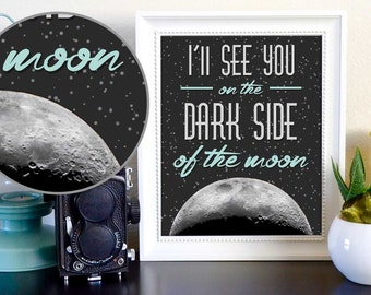 Pink Floyd Lyrics I'll See You on the Dark Side of the Moon Poster from Brain Damage Digital Download