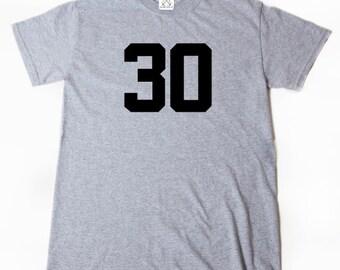 30 T-shirt Funny Thirty Thirtieth 30th Birthday Tee Shirt The Big Three O