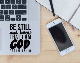 Be Still Sticker / Vinyl Decal / Laptop Stickers / Car Decal / Bible Quote / Bible Verse / Psalm / VNL Company