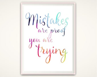 Mistakes Quote - PRINTABLE Mistakes are Proof You Are Trying, Classroom Decor, Craft Room Sign, Typographic Print, Homeschool Decor, PDF