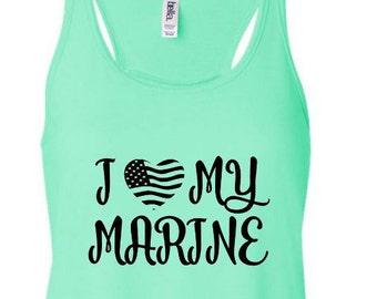 I Love my marine, marine, marines, marine tank top, armed forces, semper fi, marine girlfriend, marine workout, marine wife