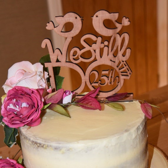 We Still Do Love Birds 25th Vow Renewal Or Anniversary Cake