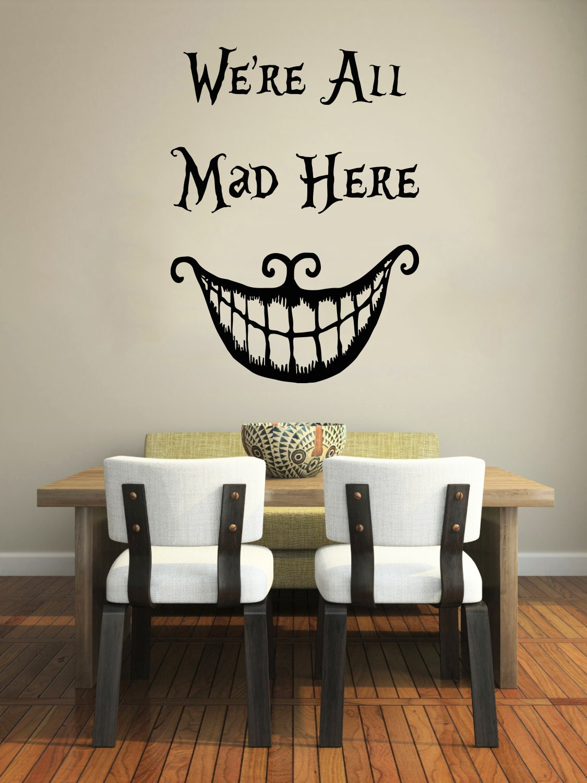 wir sind alle verr ckt hier wand aufkleber zitat alice im. Black Bedroom Furniture Sets. Home Design Ideas