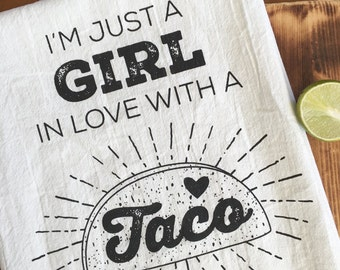 Taco Girl Screen Printed Flour Sack Tea Towel - Made to Order