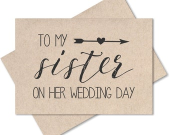 To my sister on her wedding day, card for sister wedding gift, sister wedding cards to bride from sister