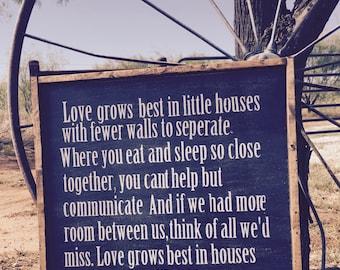 Love grows best- farmhouse wall decor