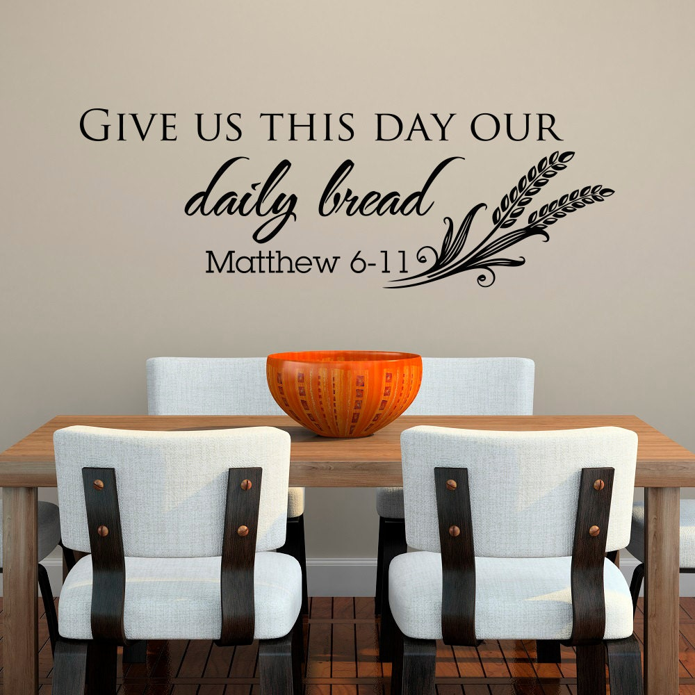 bible verse wall decal christian wall decal give us this. Black Bedroom Furniture Sets. Home Design Ideas