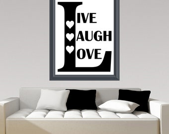 Live Laugh Love Wall Art Quotes Printable. Wall Home Decoration. Beautiful Quotes Printable. Printable Quote Download. Gallery Wall Decor.