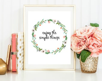 Enjoy the simple things, Wall sign, Inspirational Art, Simple life, home decor, Instant printable, Instant Download, Calligraphy